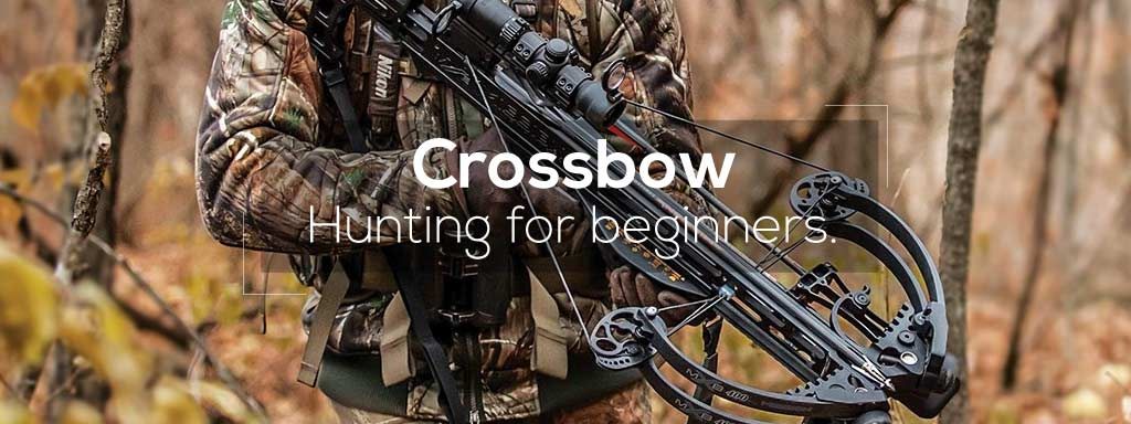 crossbow hunting for begineers