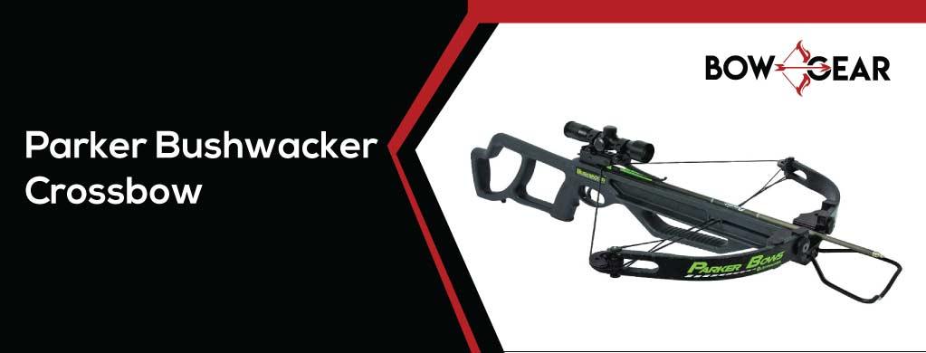 Parker Bushwacker - Best Crossbow for Beginners 2