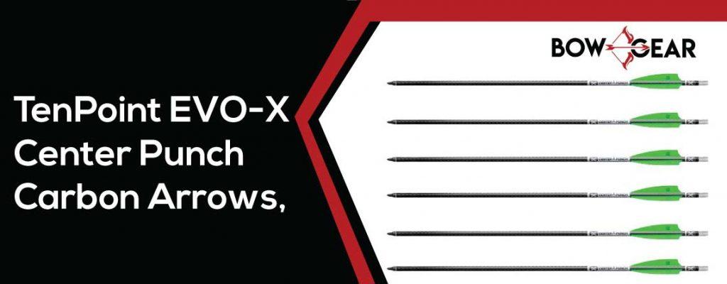 TenPoint EVO X-Center Punch Carbon Arrows