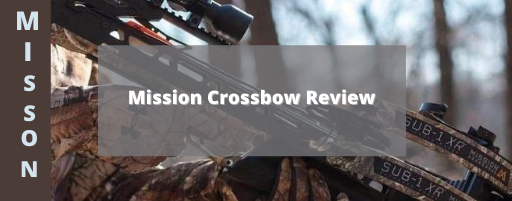 Mission Crossbow Review
